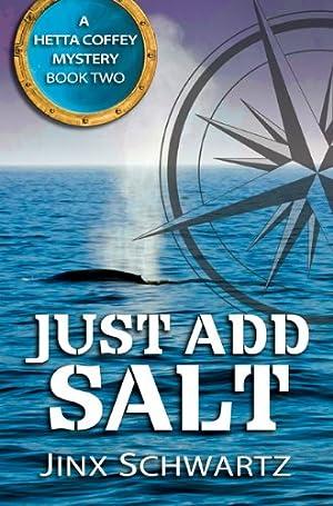 Just Add Salt (Hetta Coffey Mystery Series (Book 2)) by Jinx Schwartz
