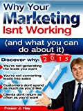 Why Your Marketing isn't Working in 2015 and what you can do about it