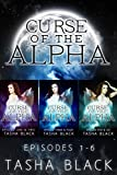 Curse of the Alpha: The Complete Bundle (Episodes 1-6): A Tarker's Hollow Romance