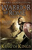 Warrior of Rome: King of Kings (Warrior of Rome, #2)
