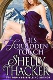 His Forbidden Touch (Stolen Brides Series Book 2)
