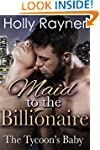 Maid To The Billionaire: The Tycoon's...