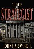 The Strategist: A Camille Grisham Novel