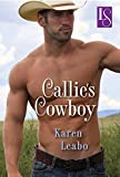 Callie's Cowboy: A Loveswept Classic Romance
