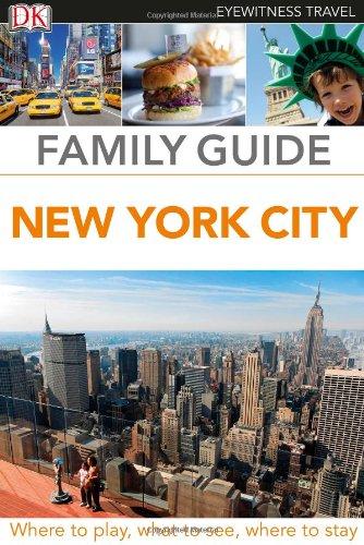 Family Guide New York City (Eyewitness Travel Family Guide)
