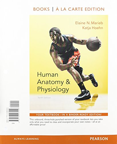 133994937 – Human Anatomy & Physiology, Books a la Carte Plus MasteringA&P with eText — Access Card Package (10th Edition)
