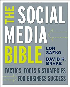 "Cover of ""The Social Media Bible: Tactics..."