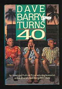 """Cover of """"Dave Barry Turns 40"""""""