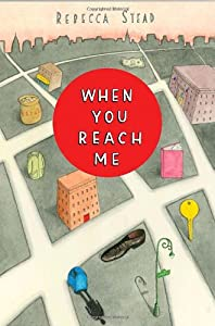 "Cover of ""When You Reach Me"""