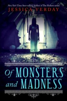 Of Monsters and Madness by Jessica Verday| wearewordnerds.com