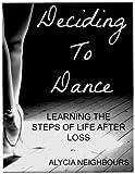 Deciding To Dance