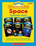 Space Set: Includes 36 Books (Six Copies of Six Titles) + Complete Teaching Guide Book: Level 1 (Science Vocabulary Readers)