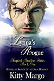 Lynna's Rogue (Tropical Paradise Series Book 1)