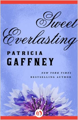 Sweet Everlasting by Patricia Gaffney
