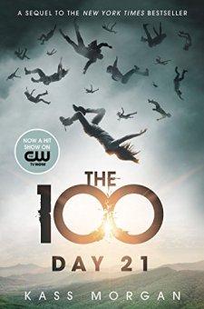 Day 21 (The 100 Series) by Kass Morgan| wearewordnerds.com