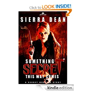 Something Secret This Way Comes: Secret McQueen, Book 1