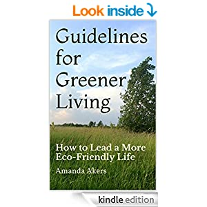 Guide to Eco Friendly Living