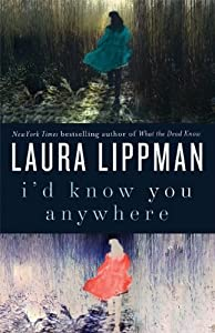 """Cover of """"I'd Know You Anywhere: A Novel&..."""