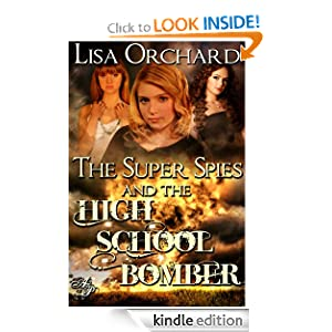 The Super Spies and the High School Bomber