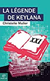 La légende de Keylana par Christelle Muller