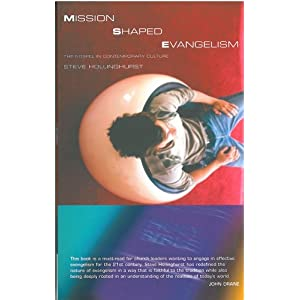 Mission Shaped Evangelism: The Gospel in Contemporary Culture