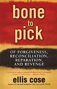 "Cover of ""Bone to Pick: Of Forgiveness, R..."