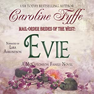 Mail-Order Brides of the West: Evie (McCutcheon Family Series - Book 3) | [Caroline Fyffe]