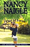 Out of Focus (An Adams Grove Novel)