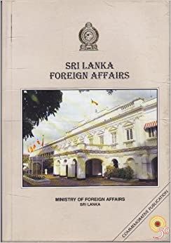 Sri Lanka foreign affairs: A review of activities carried ...