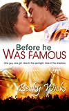 Before He Was Famous: Starstruck Book 1