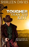 Tougher Than The Rest (MacLarens of Fire Mountain Book 1)