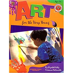 Art for the Very Young: Ages 3-6