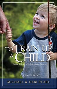 "Cover of ""To Train Up A Child"""