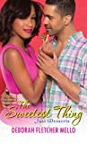 The Sweetest Thing (Just Desserts Book 1)