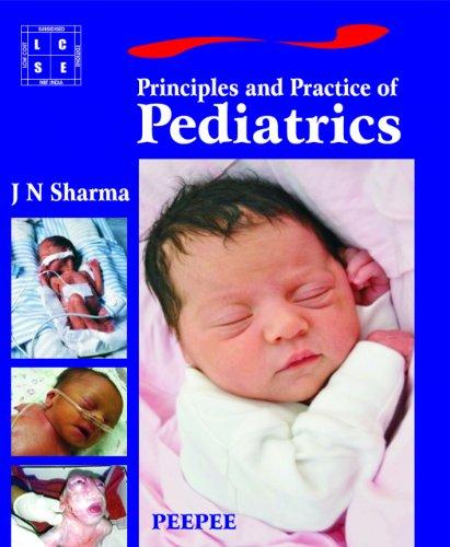Principle and Practice of Pediatrics