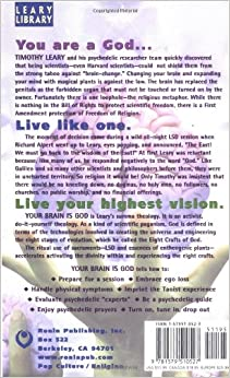 Your Brain Is God: Timothy Leary: 9781579510527: Amazon.com: Books