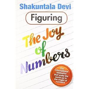 Shakuntala Devi: Figuring The Joy of Numbers Book