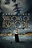 Shadows of Asphodel: (Shadows of Asphodel, Book 1)