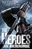 The Heroes (The First Law)