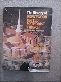 The History of Brentwood United Methodist Church ...