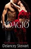 Adagio: A Hot Contemporary Romance (The Company Book 1)
