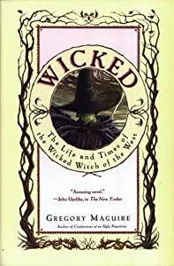 "Cover of ""Wicked: The Life and Times of t..."