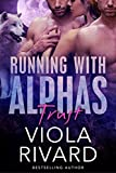 Trust (Running With Alphas Book 1)