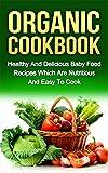 ORGANIC COOKBOOK (organic food, food recipes, nutritious food)