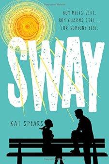 Sway by Kat Spears| wearewordnerds.com