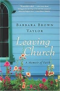 """Cover of """"Leaving Church: A Memoir of Fai..."""