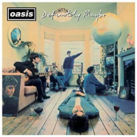 Definitely Maybe (Remastered) [Deluxe Edition] [Explicit]