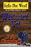 Westward, Yo! (Into the West)