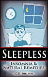 Sleepless: Insomnia & Natural Remedies