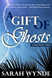 A Gift of Ghosts (Tassamara)
